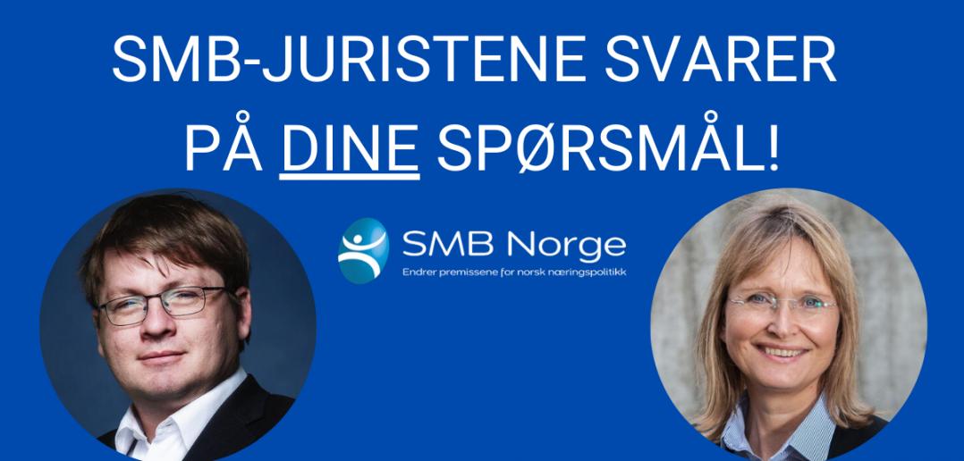 SMB-JURISTENE SVARER PÅ DINE SPØRSMÅL!